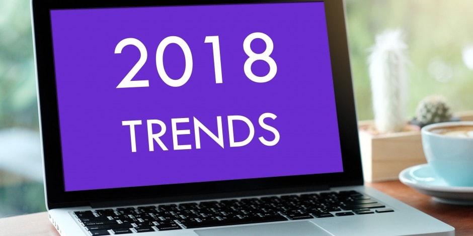روندهای مهم دیجیتال مارکتینگ در سال ۲۰۱۸